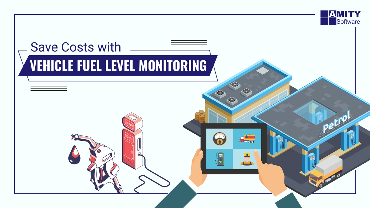 Save Costs with Vehicle Fuel Level Monitoring