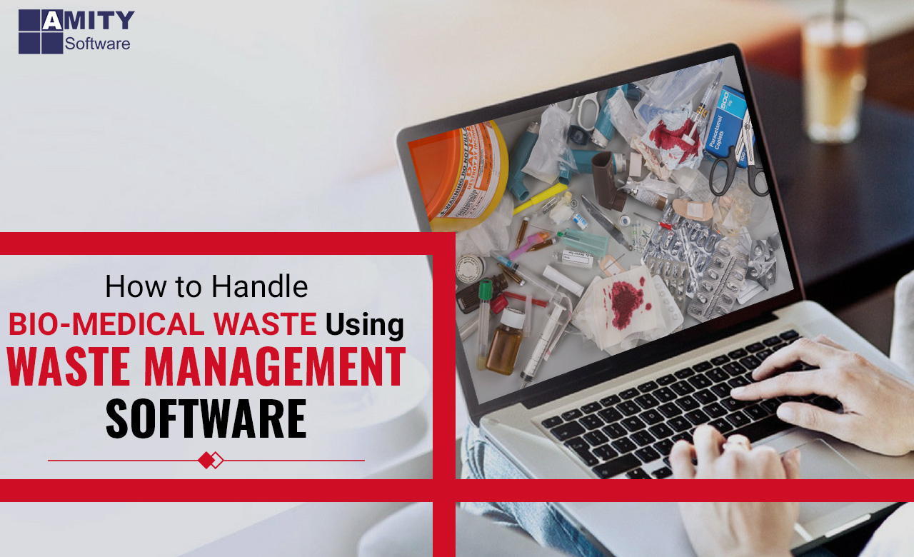 Biomedical Waste Using Waste Management Software?