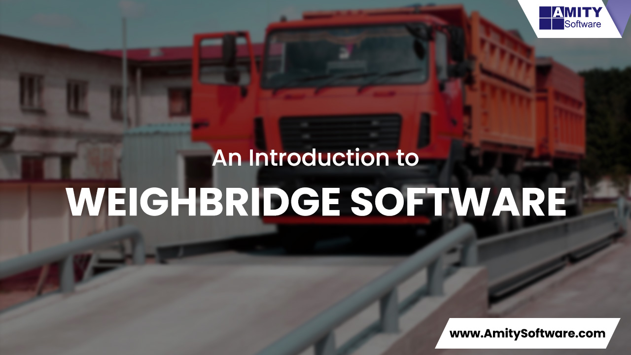 Introduction to Weighbridge Software