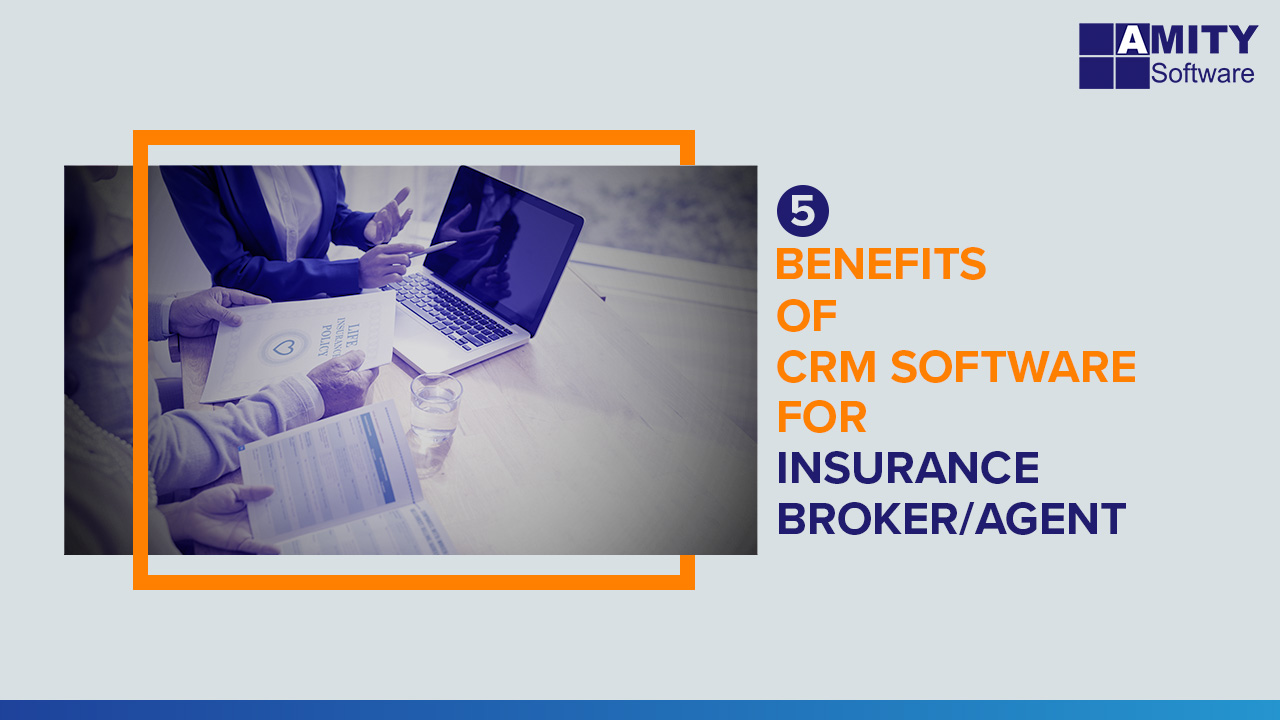 Benefits of CRM for Insurance Brokers